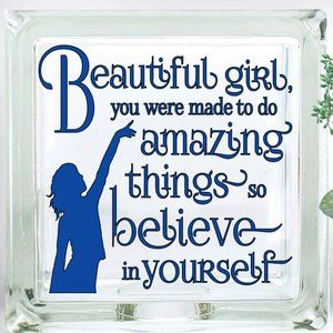 Beautiful Girl Glass Blocks Decor Positive Saying